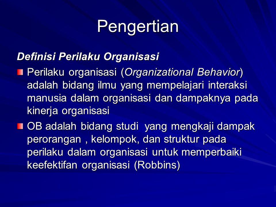 Pengertian Definisi Perilaku Organisasi