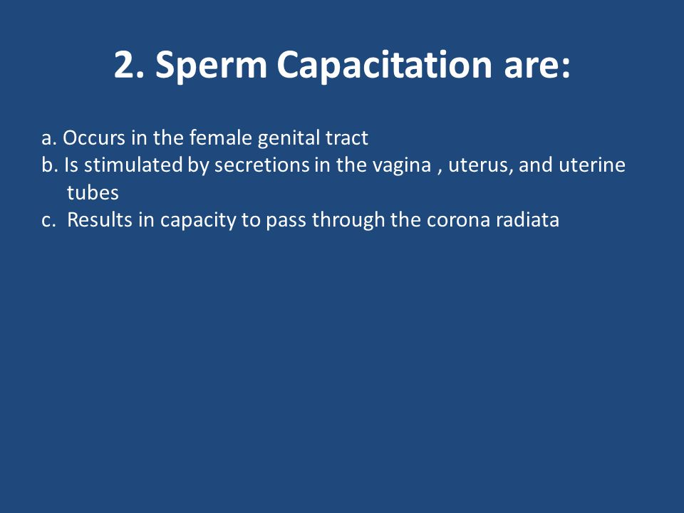 2. Sperm Capacitation are: