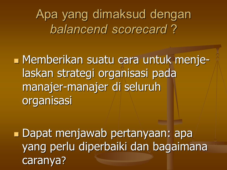 Apa yang dimaksud dengan balancend scorecard