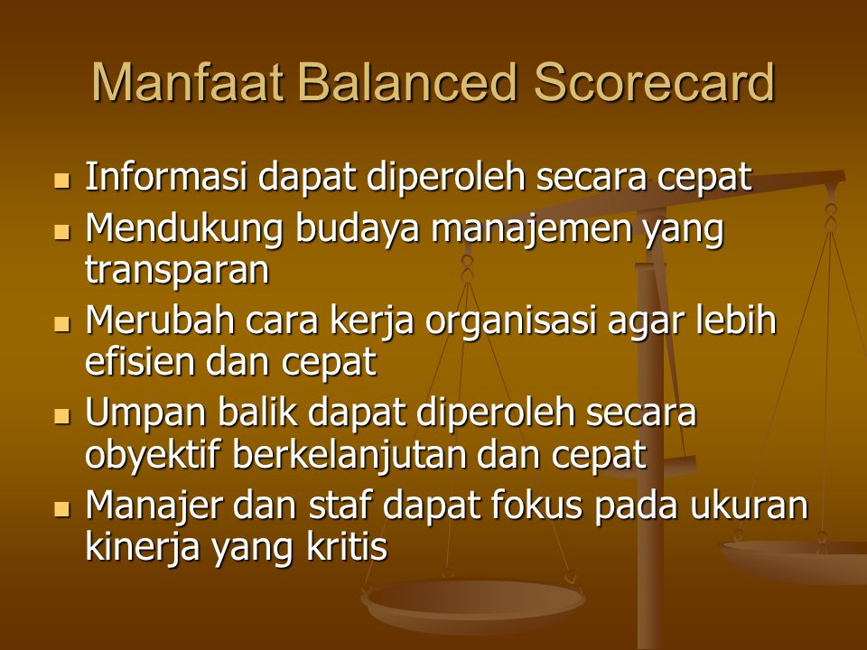 Manfaat Balanced Scorecard