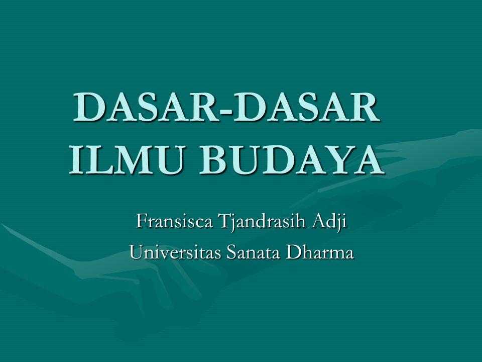 DASAR-DASAR ILMU BUDAYA