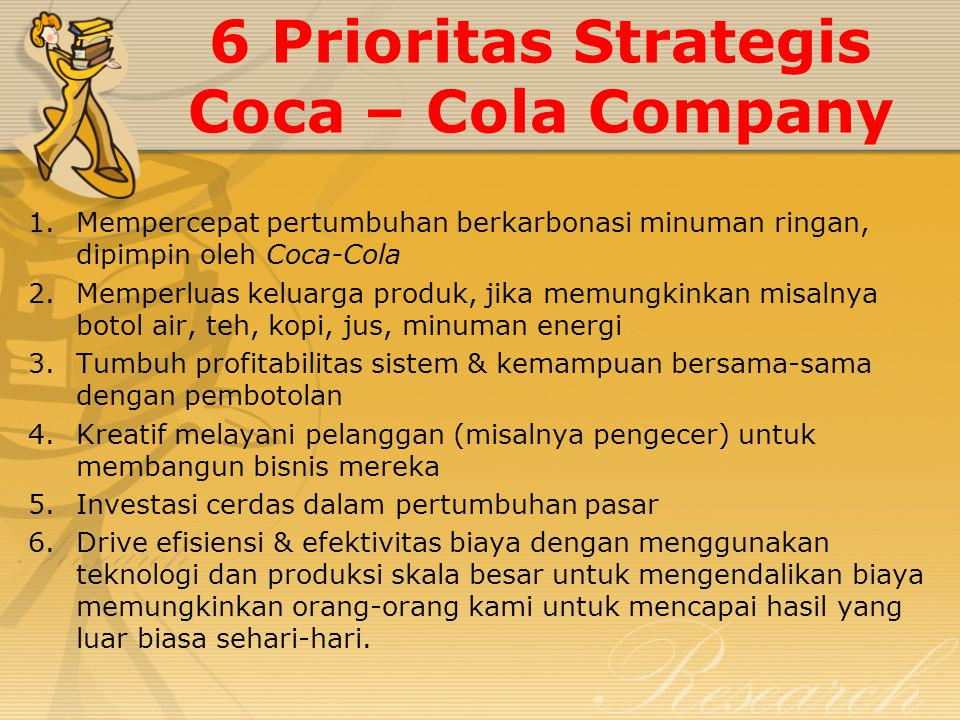 6 Prioritas Strategis Coca – Cola Company