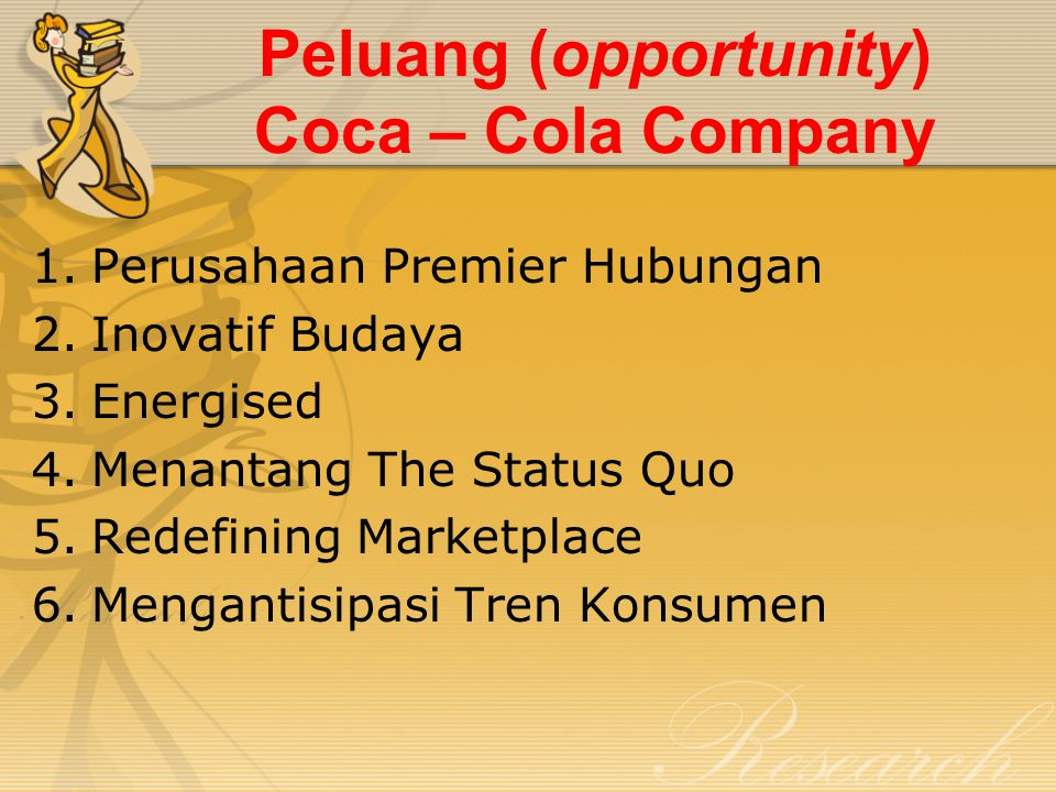 Peluang (opportunity) Coca – Cola Company