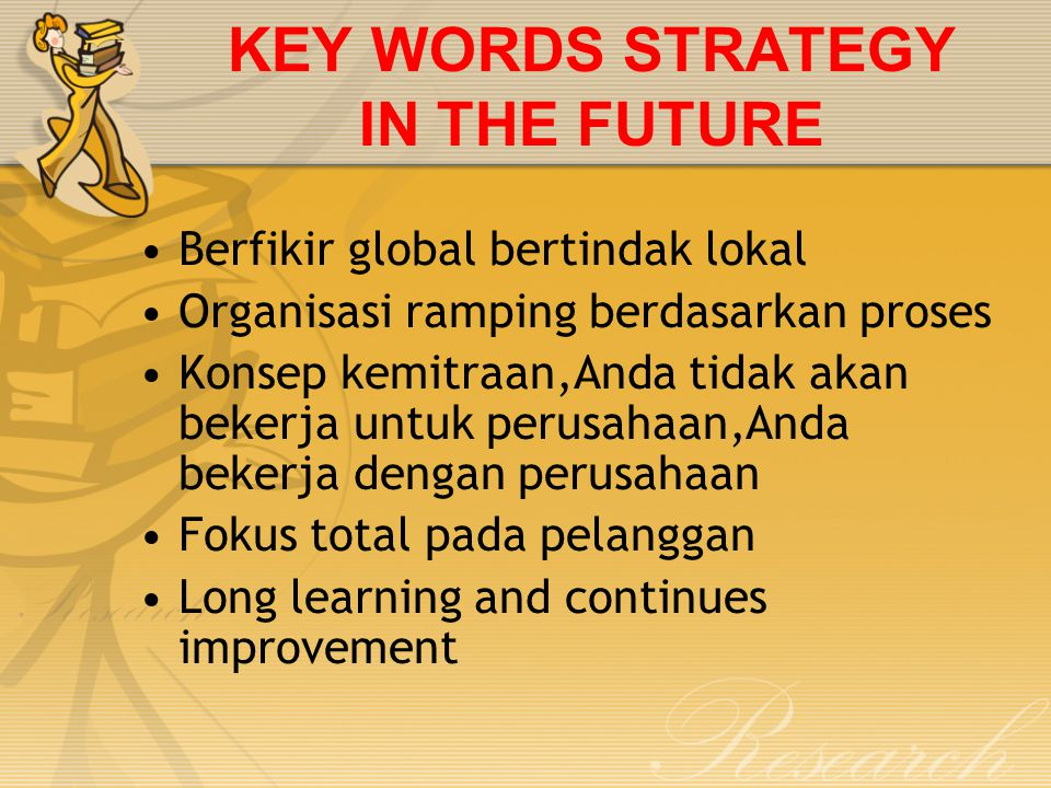 KEY WORDS STRATEGY IN THE FUTURE
