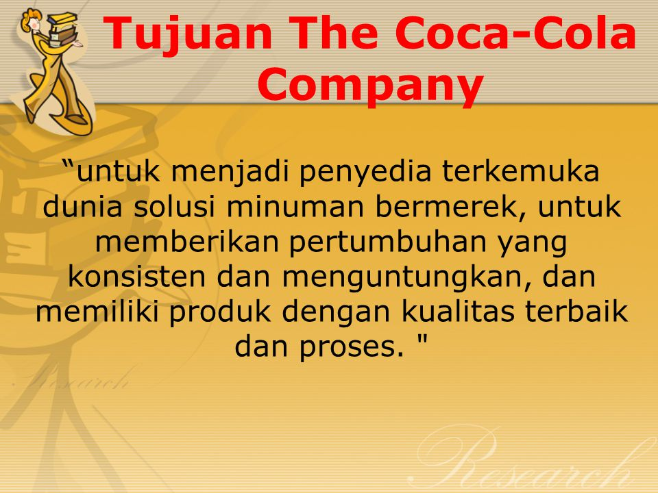 Tujuan The Coca-Cola Company