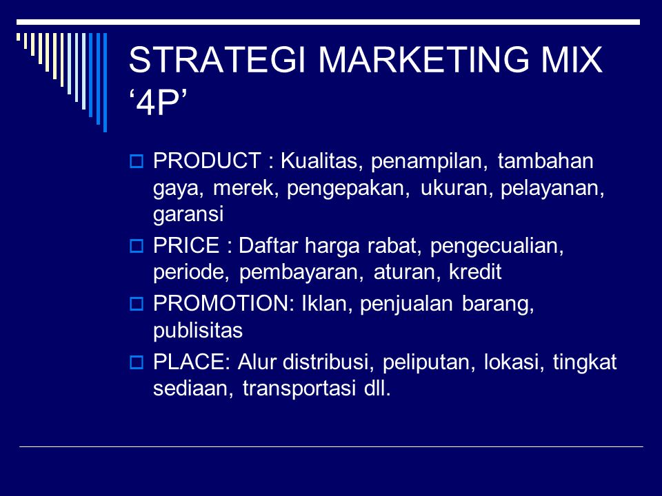 STRATEGI MARKETING MIX '4P'