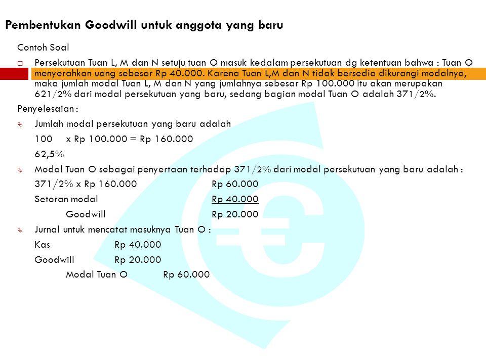 Pembentukan Goodwill untuk anggota yang baru