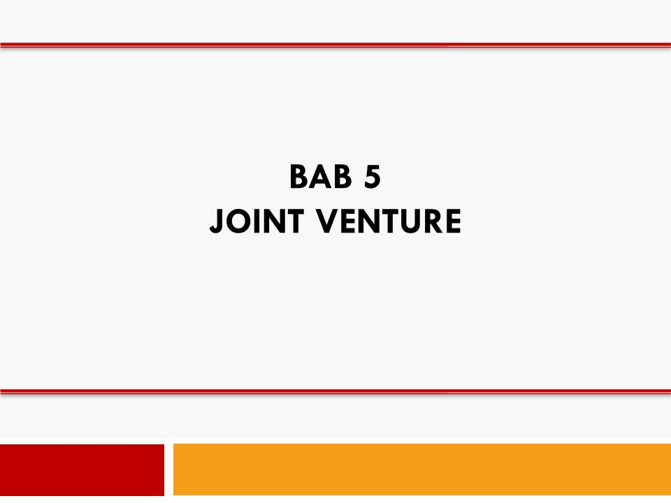 BAB 5 JOINT VENTURE