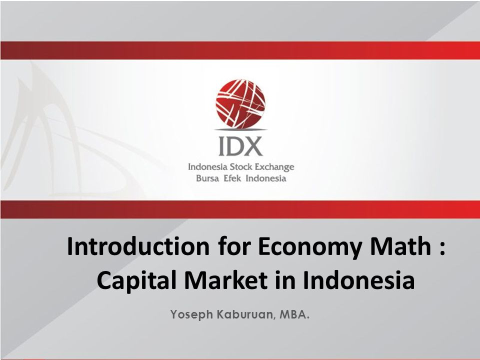 Introduction for Economy Math : Capital Market in Indonesia