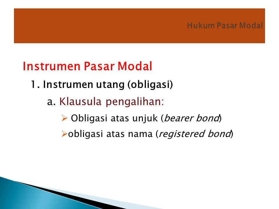 Instrumen Pasar Modal 1. Instrumen utang (obligasi)
