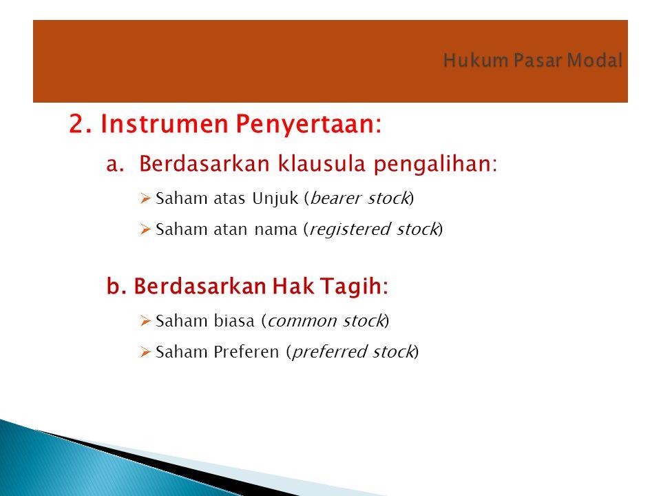 2. Instrumen Penyertaan: