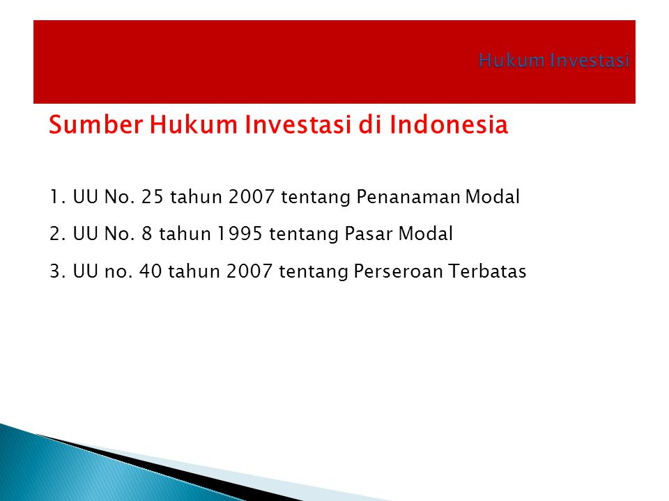 Sumber Hukum Investasi di Indonesia