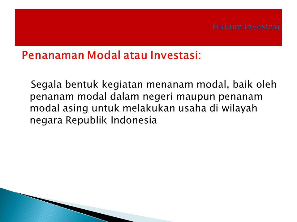 Penanaman Modal atau Investasi: