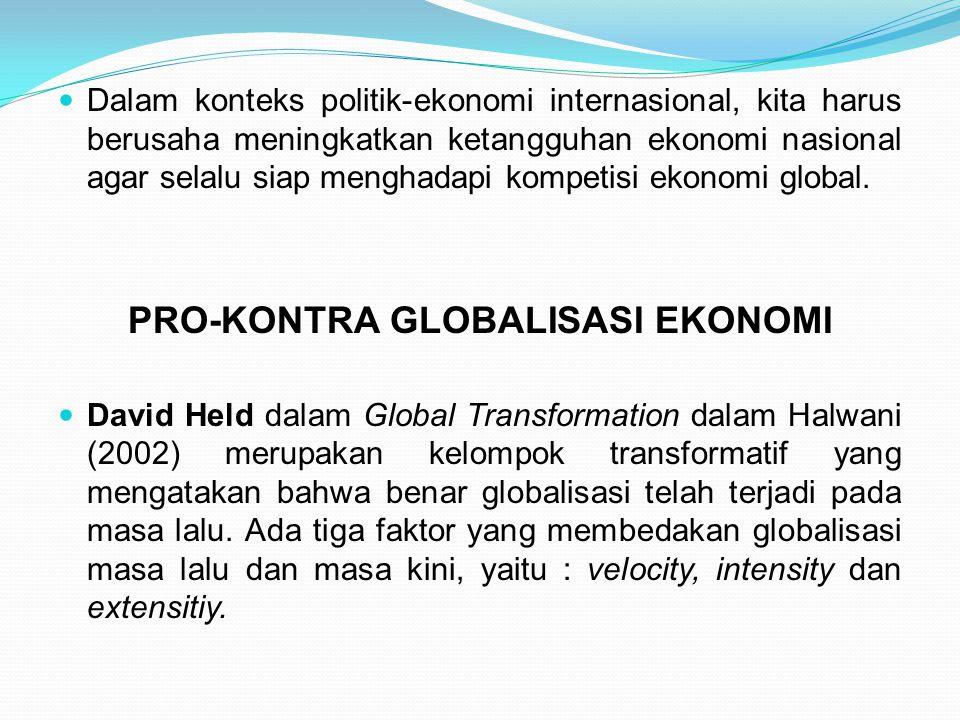 PRO-KONTRA GLOBALISASI EKONOMI