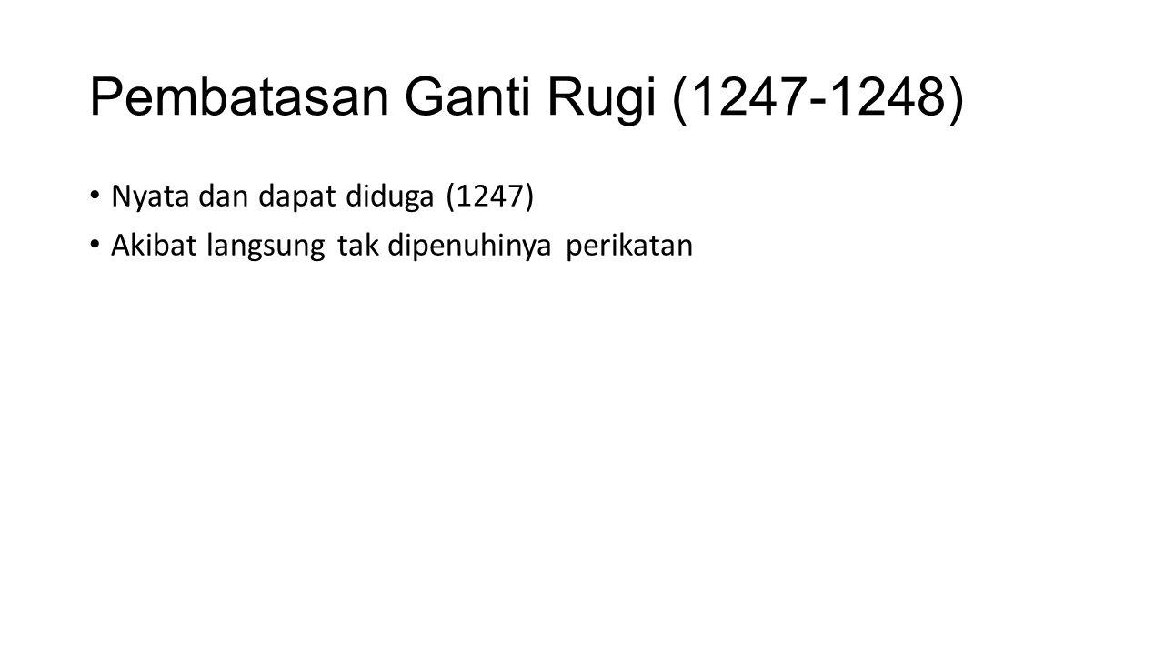 Pembatasan Ganti Rugi (1247-1248)