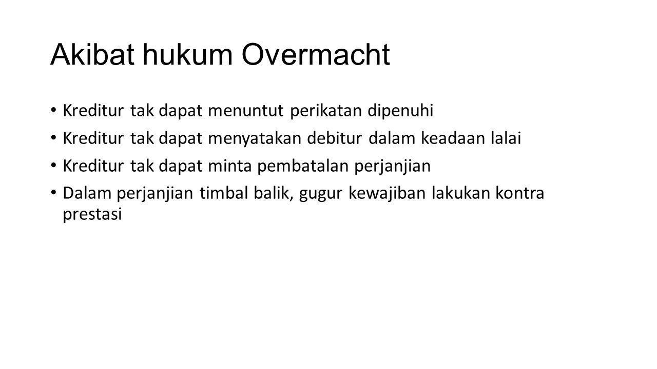 Akibat hukum Overmacht