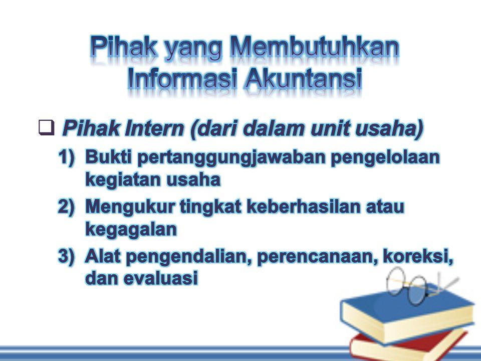 Pihak yang Membutuhkan Informasi Akuntansi