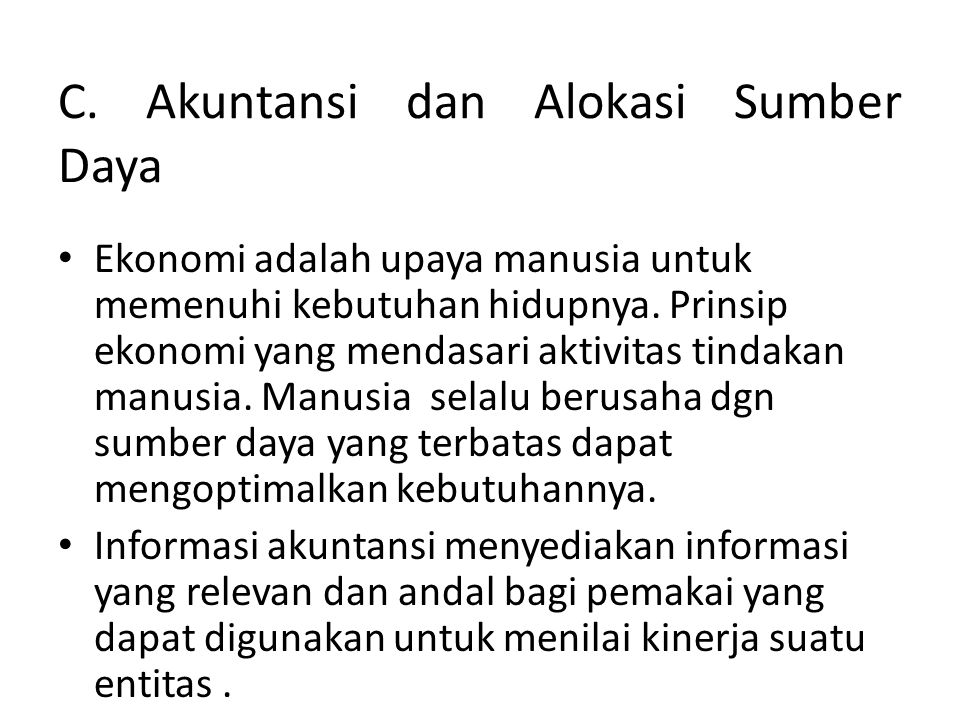 C. Akuntansi dan Alokasi Sumber Daya