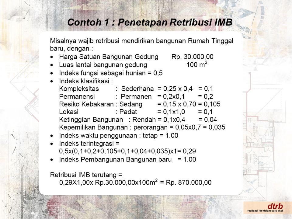 Contoh 1 : Penetapan Retribusi IMB