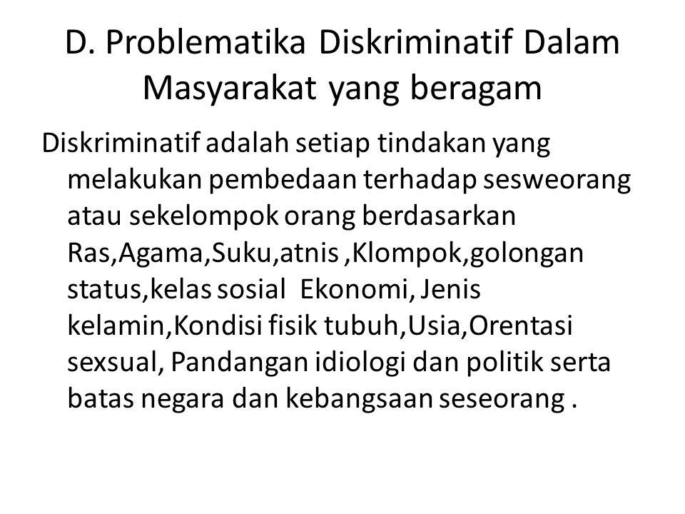 D. Problematika Diskriminatif Dalam Masyarakat yang beragam