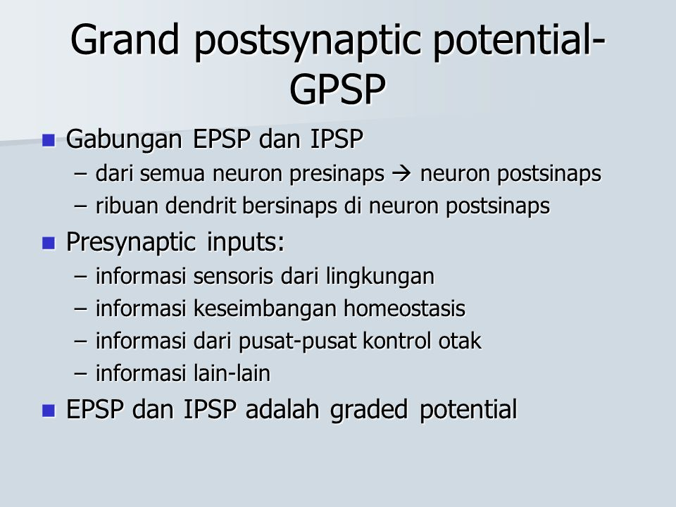 Grand postsynaptic potential-GPSP
