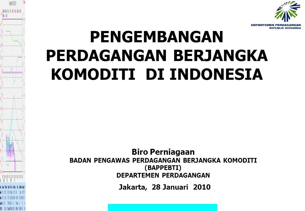 PENGEMBANGAN PERDAGANGAN BERJANGKA KOMODITI DI INDONESIA