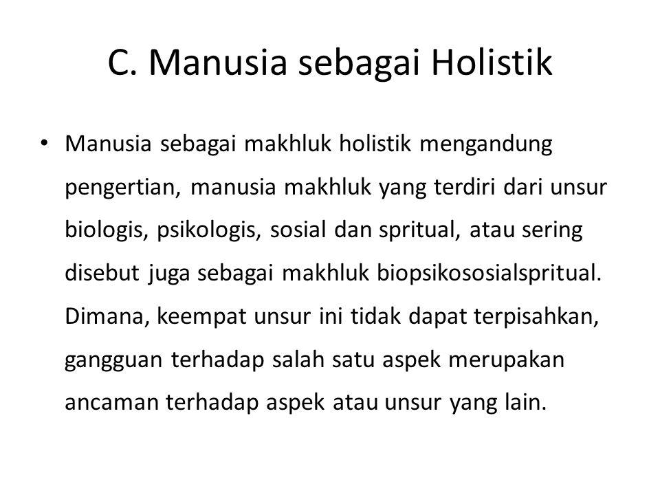 C. Manusia sebagai Holistik