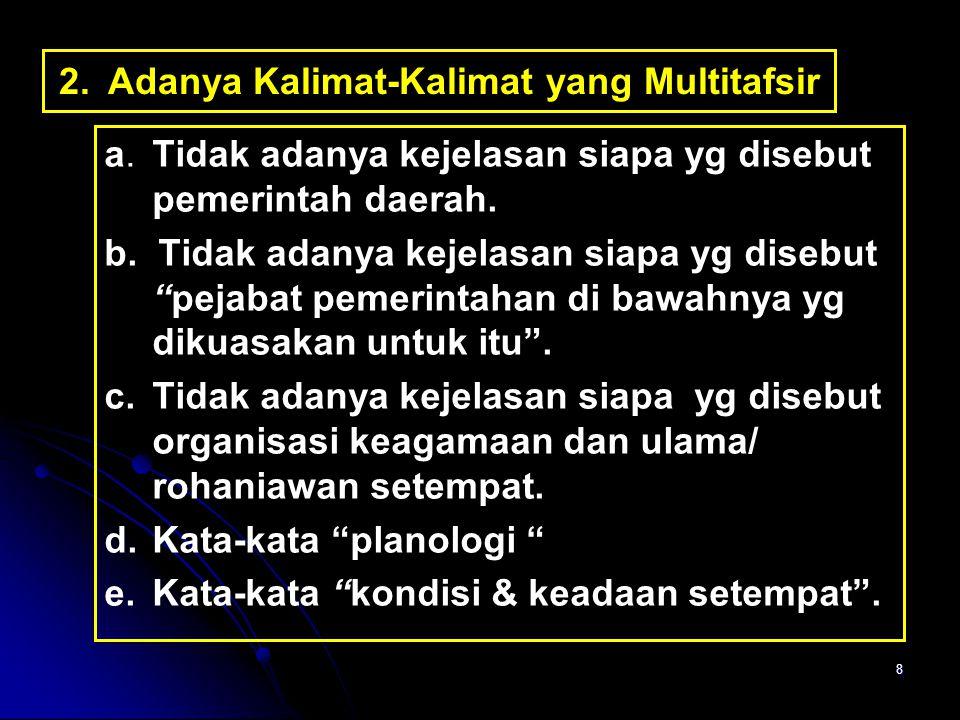 2. Adanya Kalimat-Kalimat yang Multitafsir