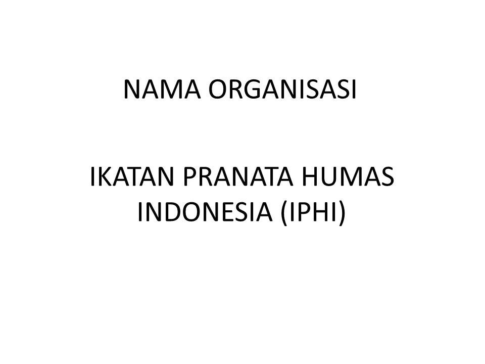 IKATAN PRANATA HUMAS INDONESIA (IPHI)