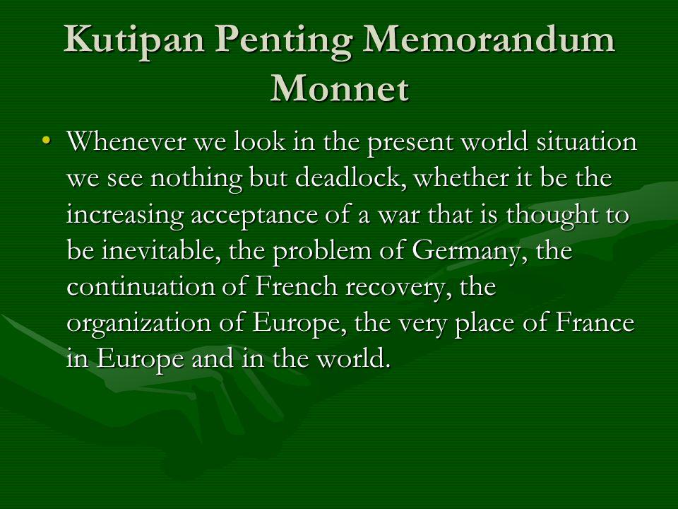 Kutipan Penting Memorandum Monnet