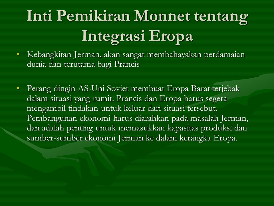 Inti Pemikiran Monnet tentang Integrasi Eropa