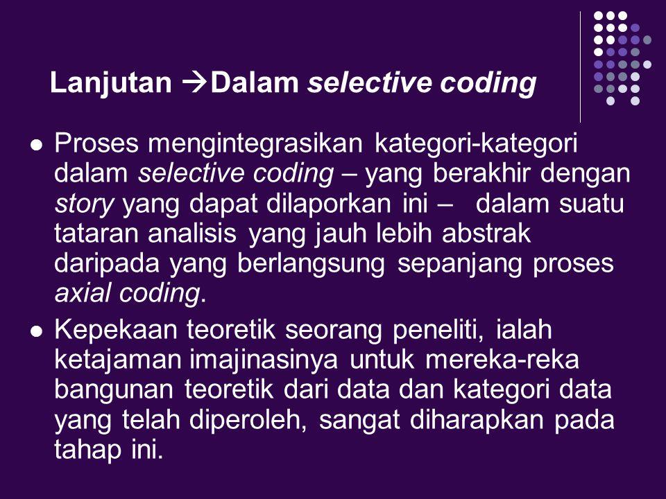 Lanjutan Dalam selective coding