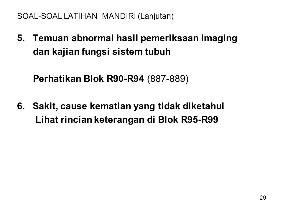 SOAL-SOAL LATIHAN MANDIRI (Lanjutan)