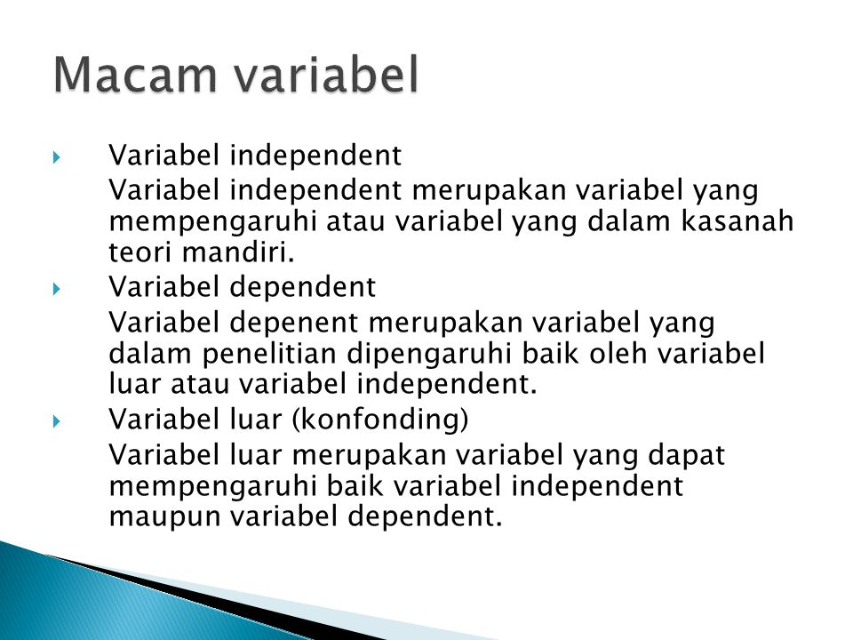 Macam variabel Variabel independent