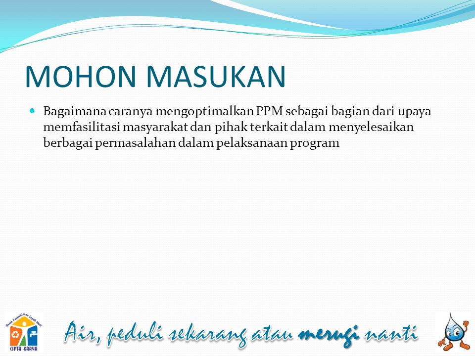 MOHON MASUKAN