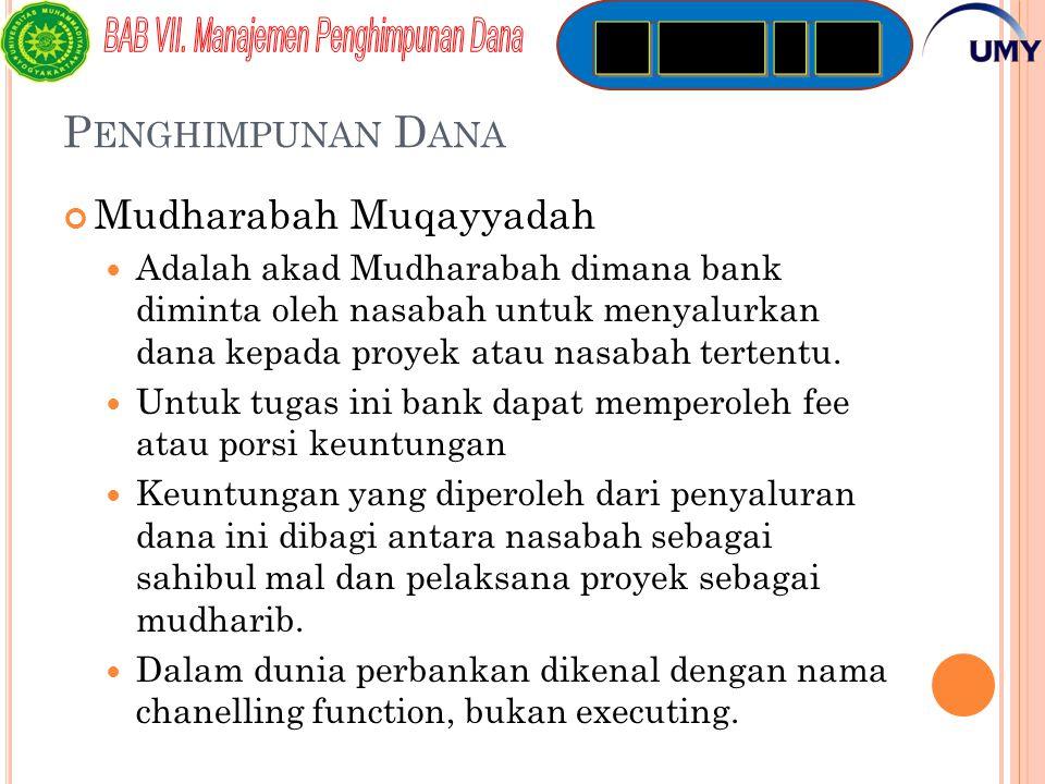 Penghimpunan Dana Mudharabah Muqayyadah