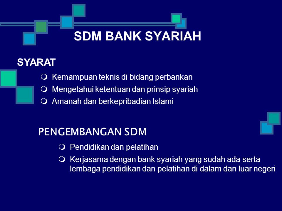 SDM BANK SYARIAH SYARAT PENGEMBANGAN SDM