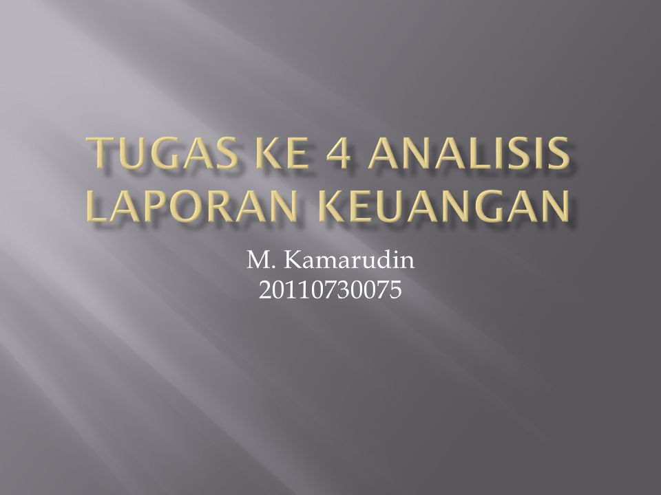 Tugas ke 4 Analisis Laporan Keuangan