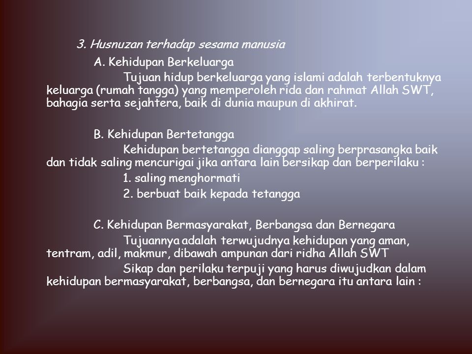 3. Husnuzan terhadap sesama manusia