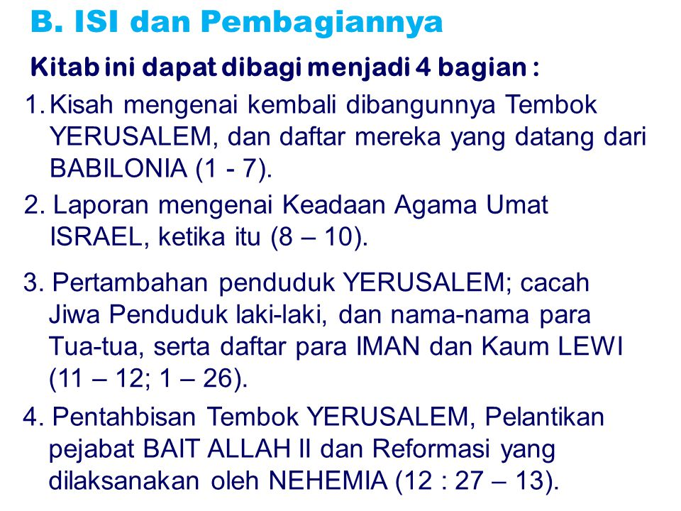 B. ISI dan Pembagiannya Kitab ini dapat dibagi menjadi 4 bagian :