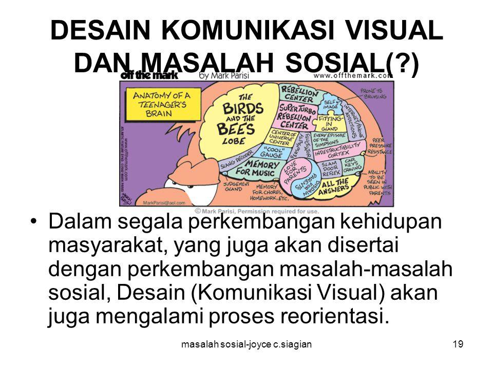 DESAIN KOMUNIKASI VISUAL DAN MASALAH SOSIAL( )