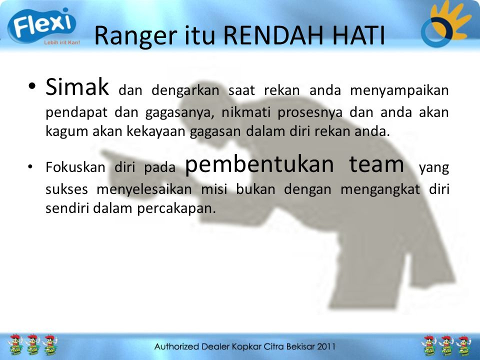 Ranger itu RENDAH HATI