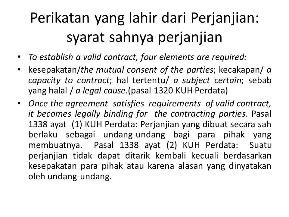 Perikatan yang lahir dari Perjanjian: syarat sahnya perjanjian