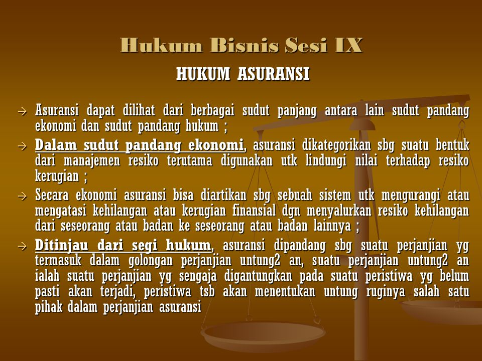 Hukum Bisnis Sesi IX HUKUM ASURANSI