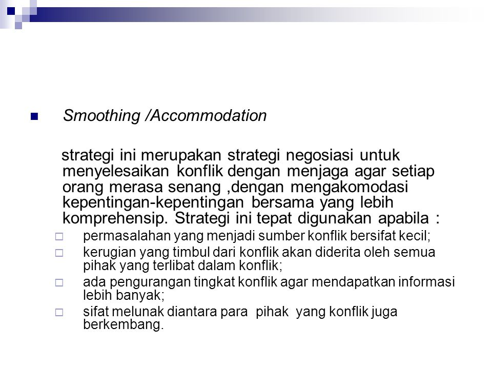 Smoothing /Accommodation