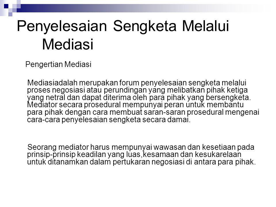 Penyelesaian Sengketa Melalui Mediasi