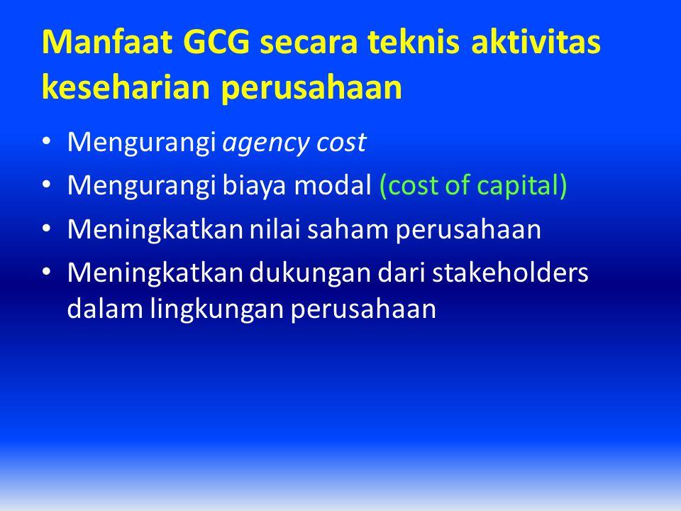 Manfaat GCG secara teknis aktivitas keseharian perusahaan