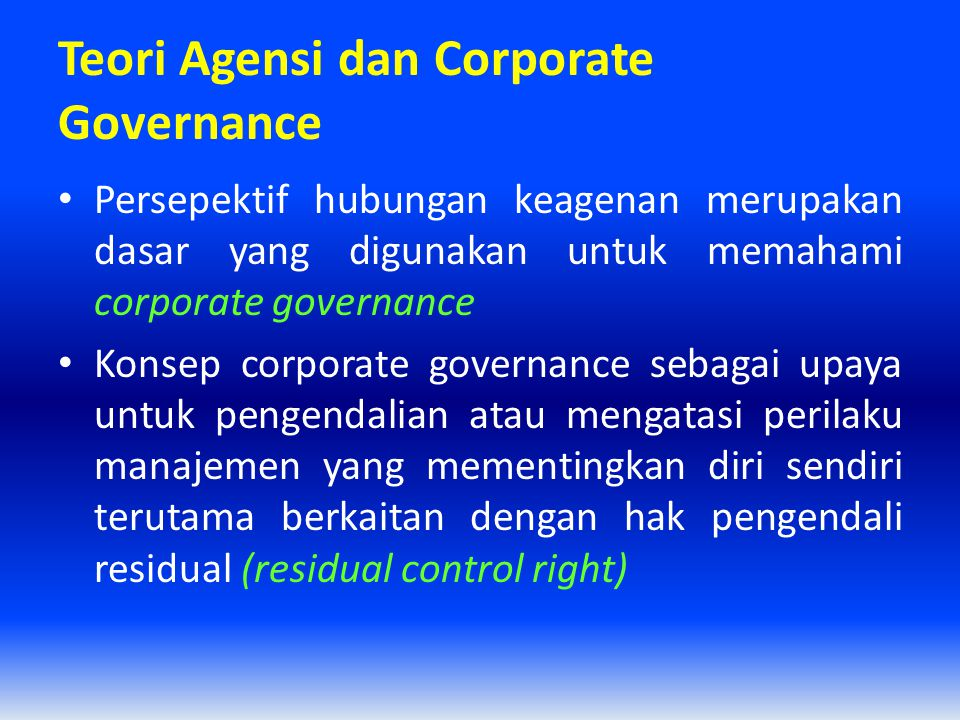 Teori Agensi dan Corporate Governance