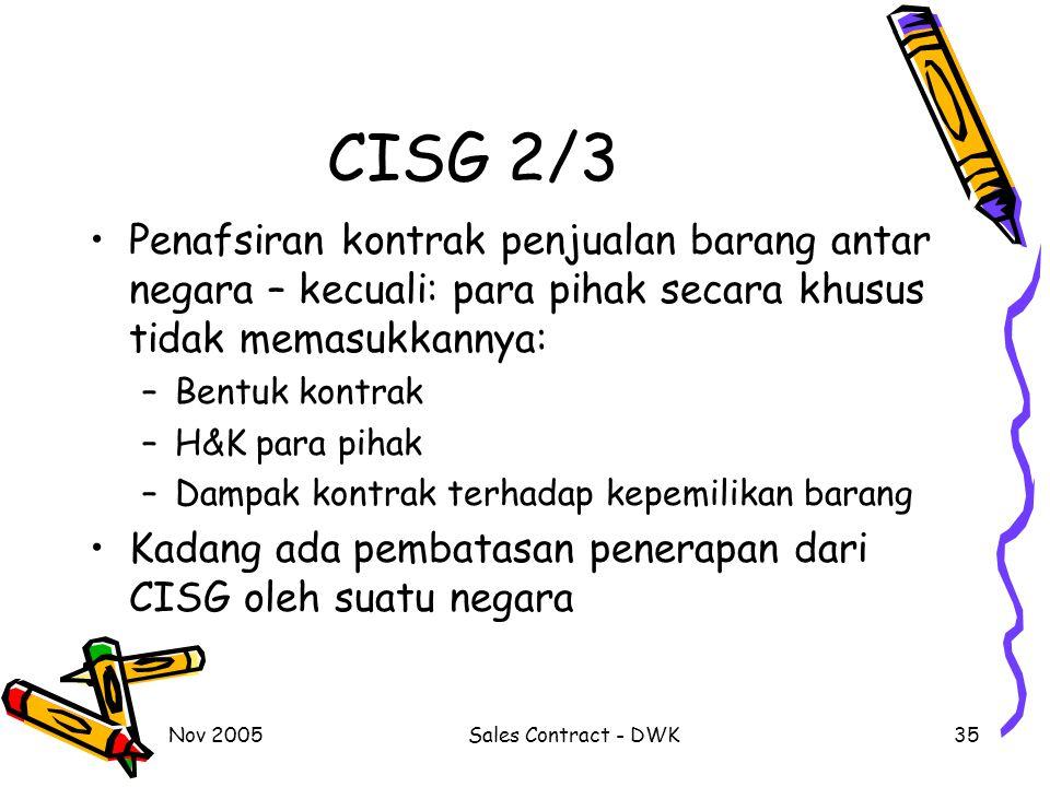 CISG 2/3 Penafsiran kontrak penjualan barang antar negara – kecuali: para pihak secara khusus tidak memasukkannya: