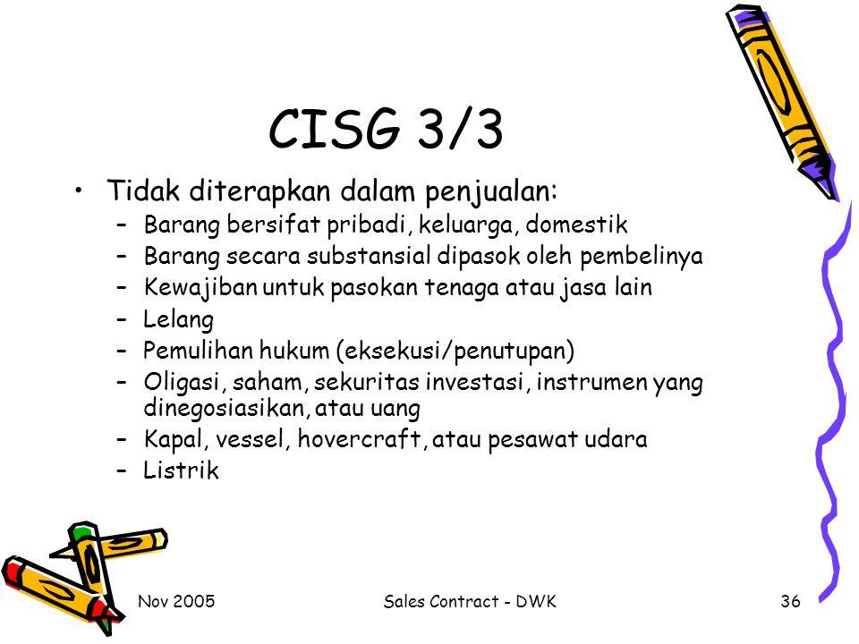 CISG 3/3 Tidak diterapkan dalam penjualan: